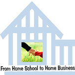 From Home School to Home Business