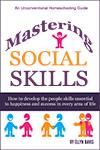 Homeschool Mastering Social Skills